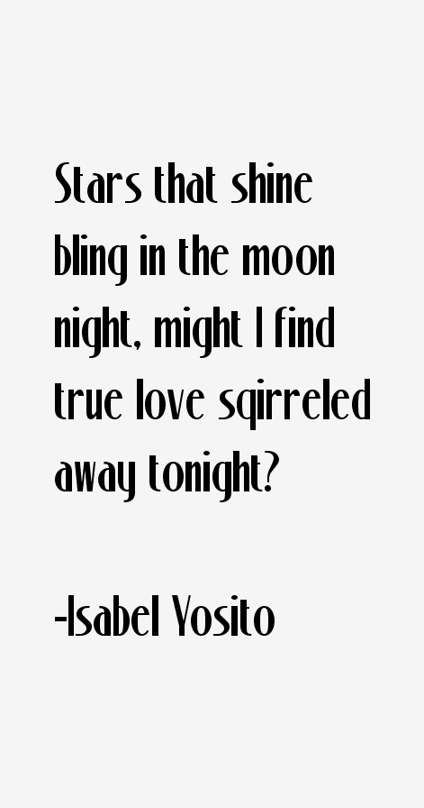 Isabel Yosito Quotes