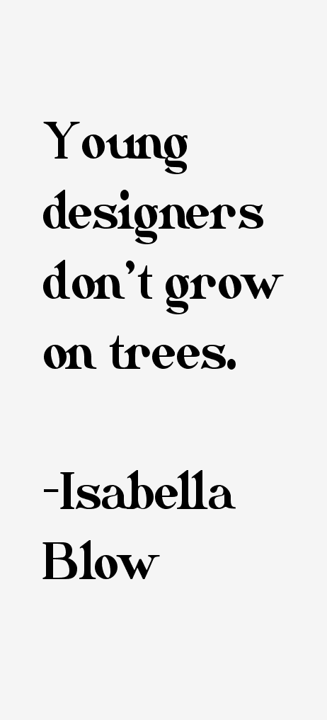 Isabella Blow Quotes