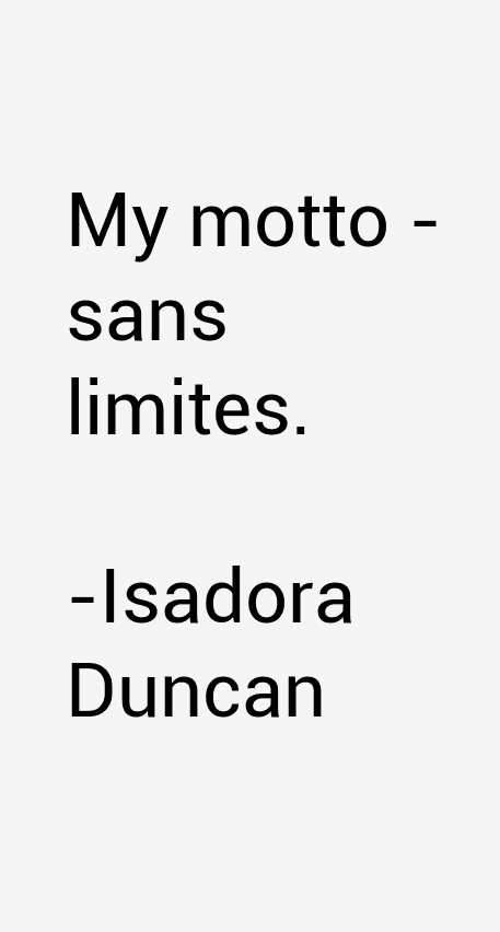 Isadora Duncan Quotes