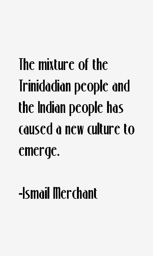 Ismail Merchant Quotes