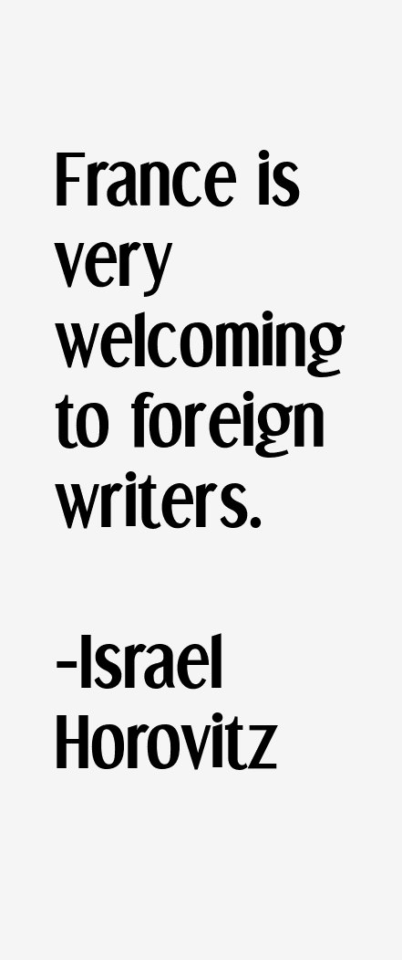 Israel Horovitz Quotes