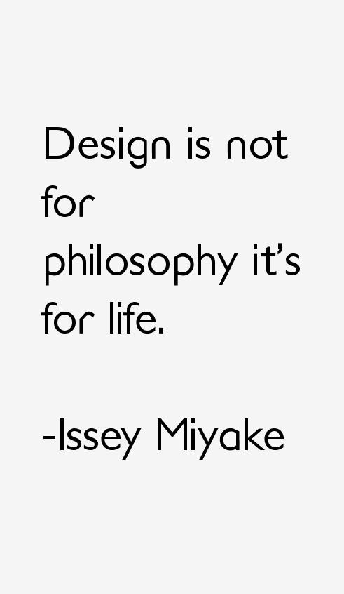 Issey Miyake Quotes