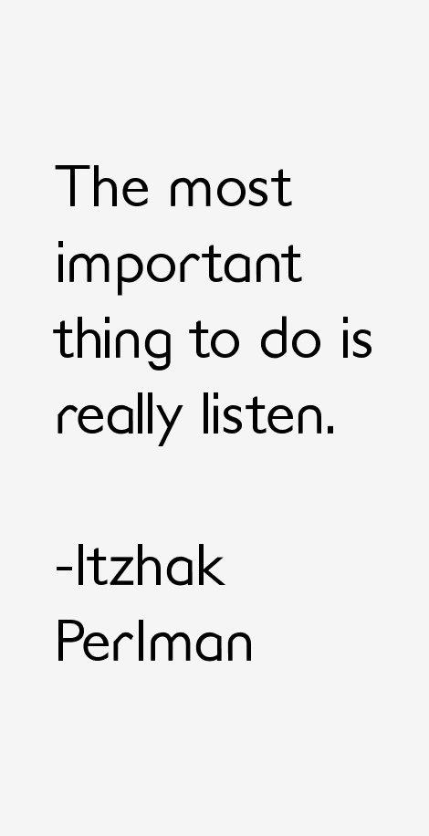 Itzhak Perlman Quotes