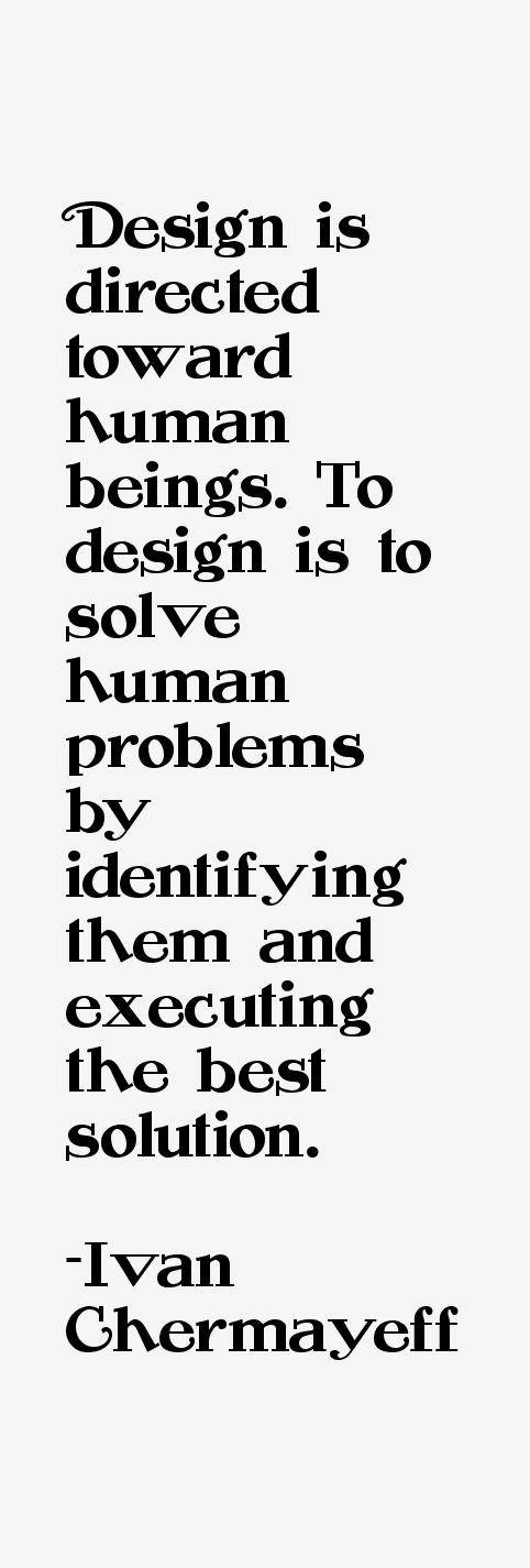 Ivan Chermayeff Quotes