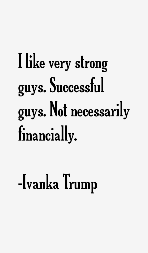 Ivanka Trump Quotes