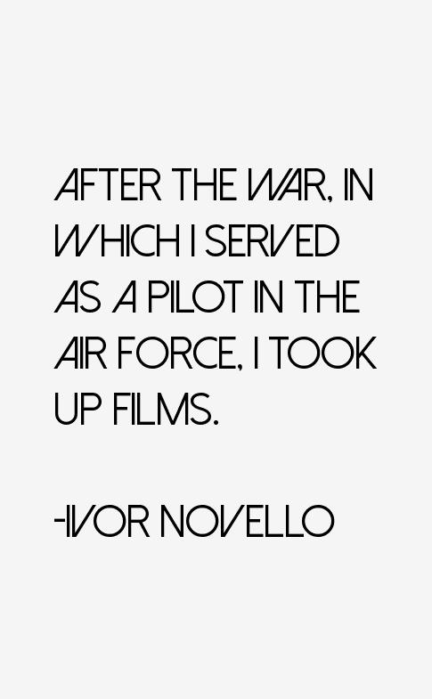 Ivor Novello Quotes