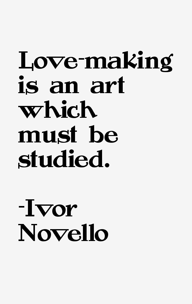 Ivor Novello Quotes