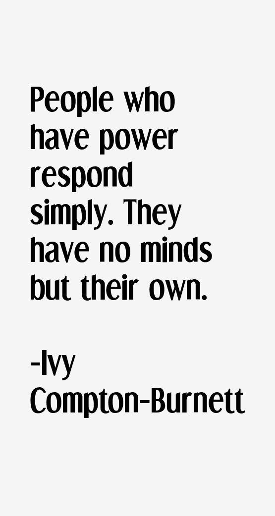 Ivy Compton-Burnett Quotes