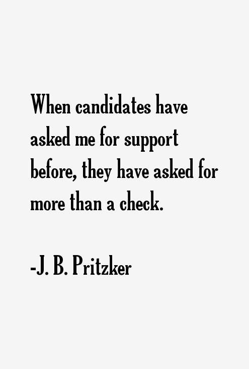 J. B. Pritzker Quotes