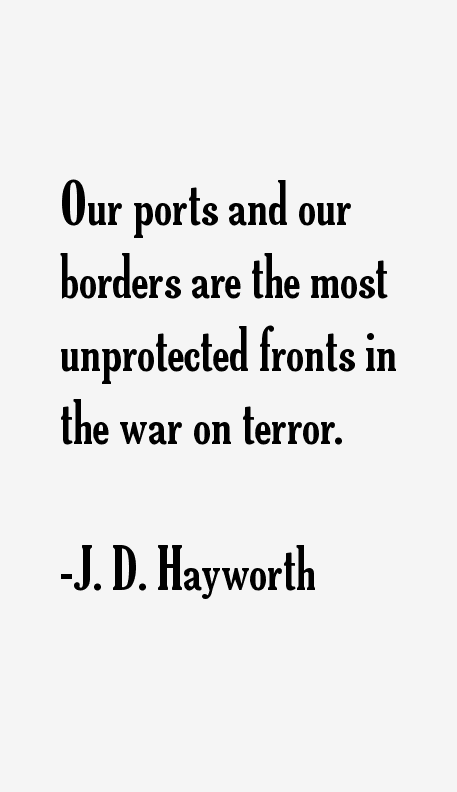 J. D. Hayworth Quotes