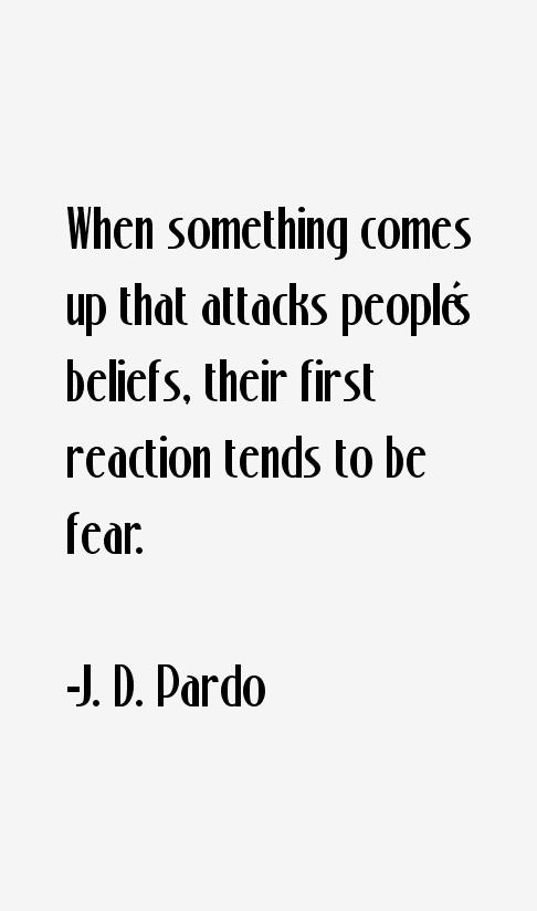 J. D. Pardo Quotes