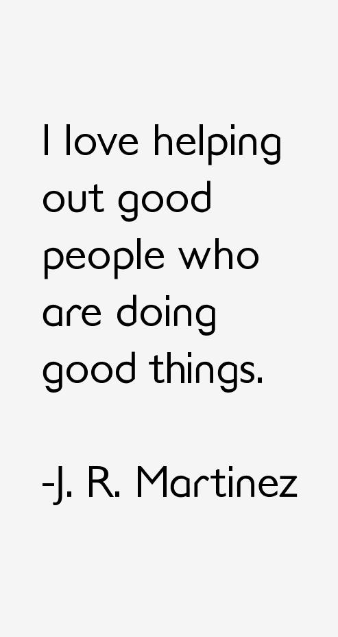 J. R. Martinez Quotes