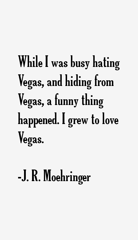 J. R. Moehringer Quotes
