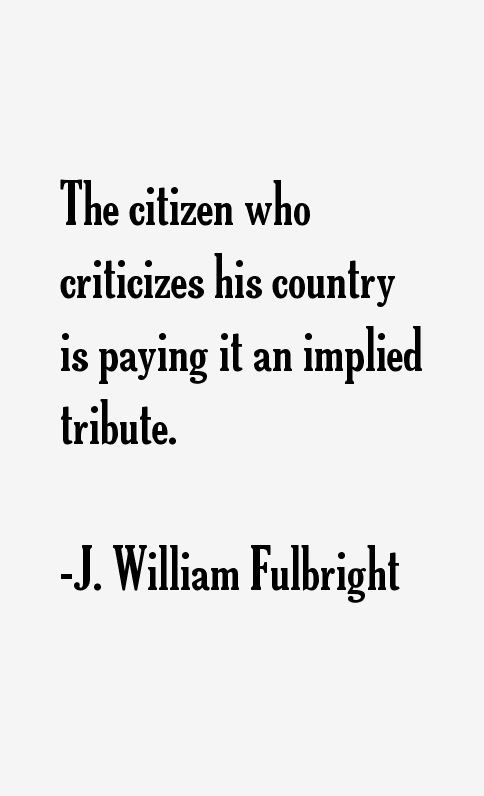 J. William Fulbright Quotes