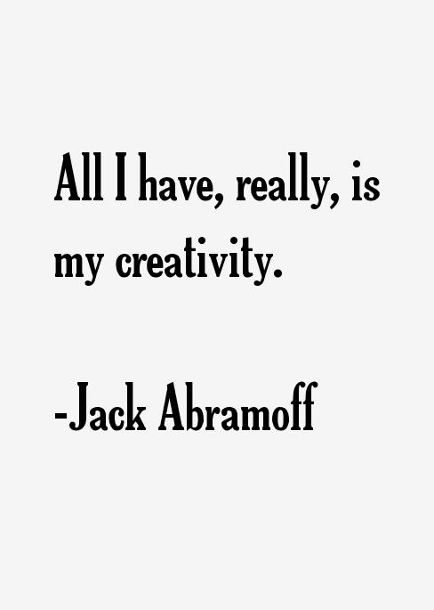Jack Abramoff Quotes