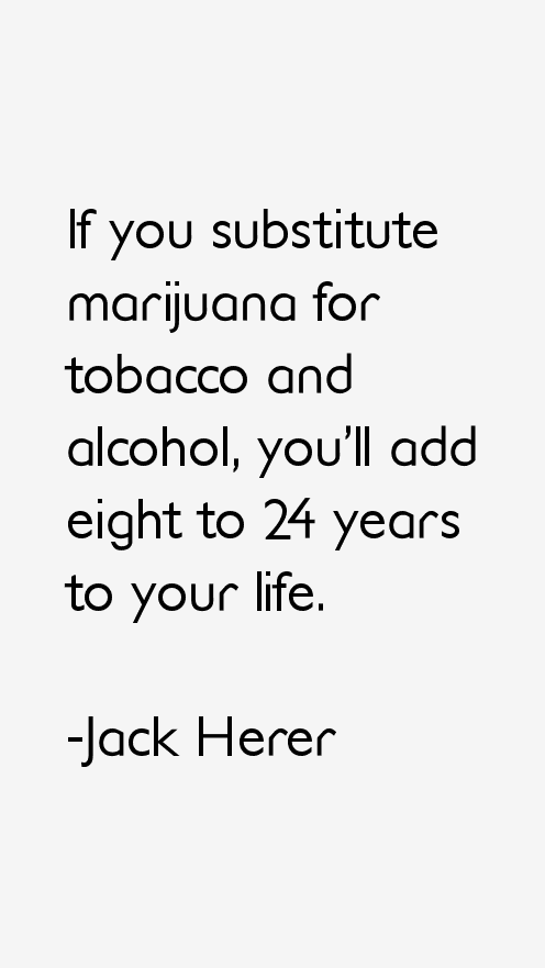 Jack Herer Quotes