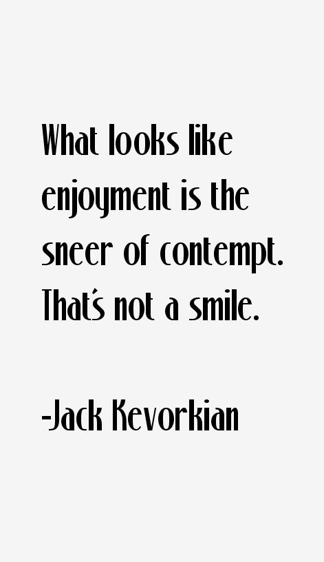 Jack Kevorkian Quotes Jack Kevorkian Quotes & Sayings Page 3