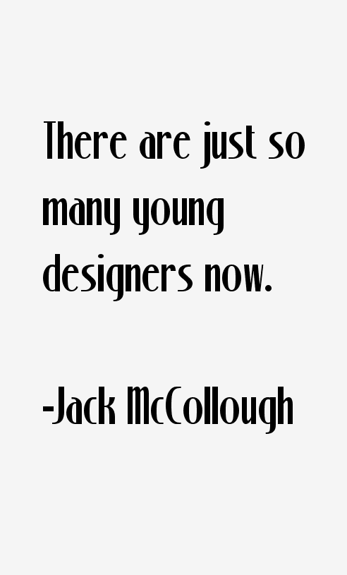 Jack McCollough Quotes