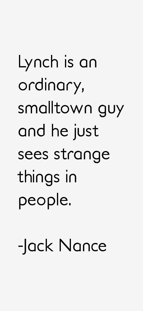 Jack Nance Quotes