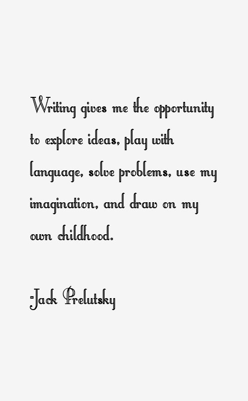 Jack Prelutsky Quotes