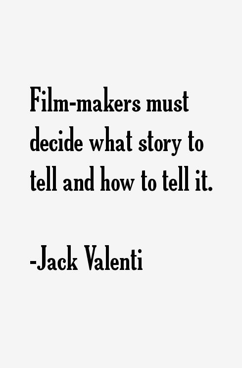 Jack Valenti Quotes