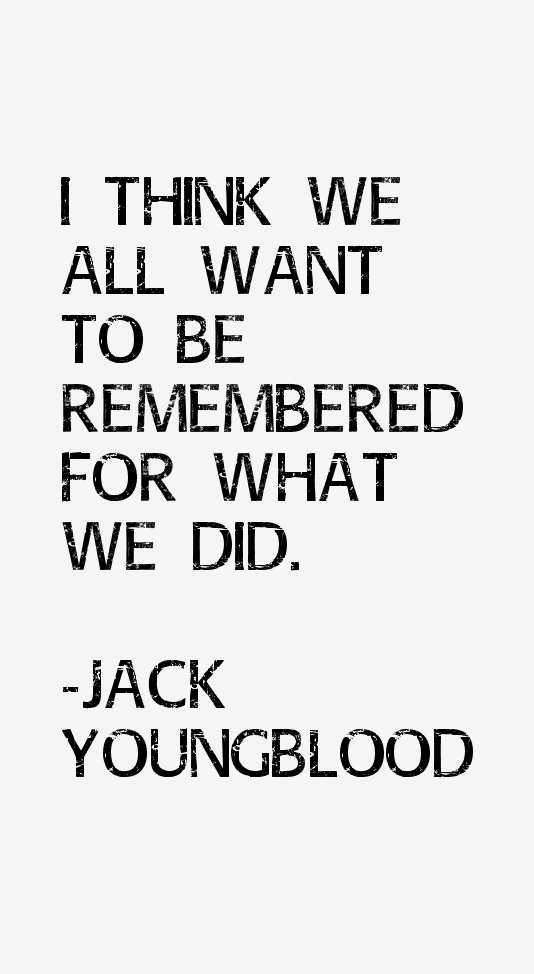 Jack Youngblood Quotes