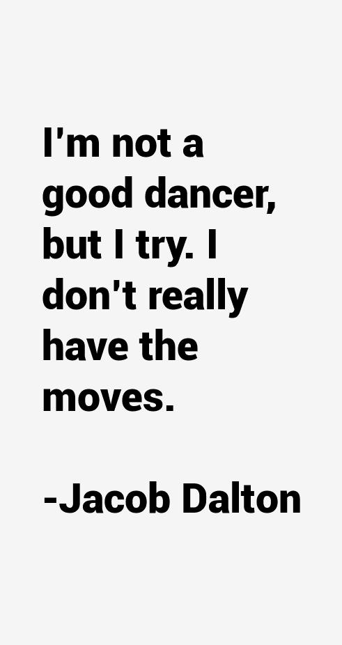 Jacob Dalton Quotes