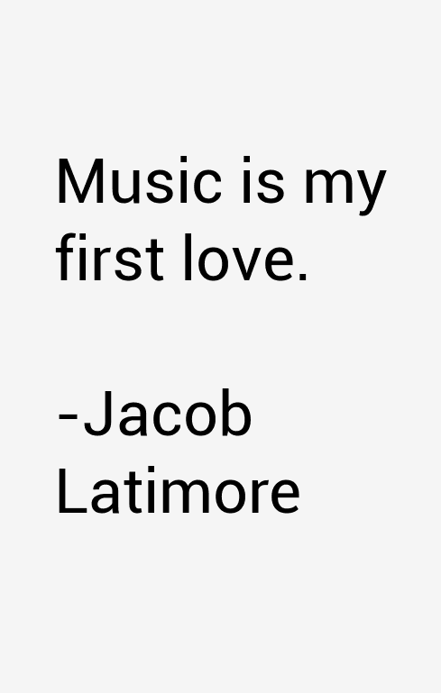 Jacob Latimore Quotes
