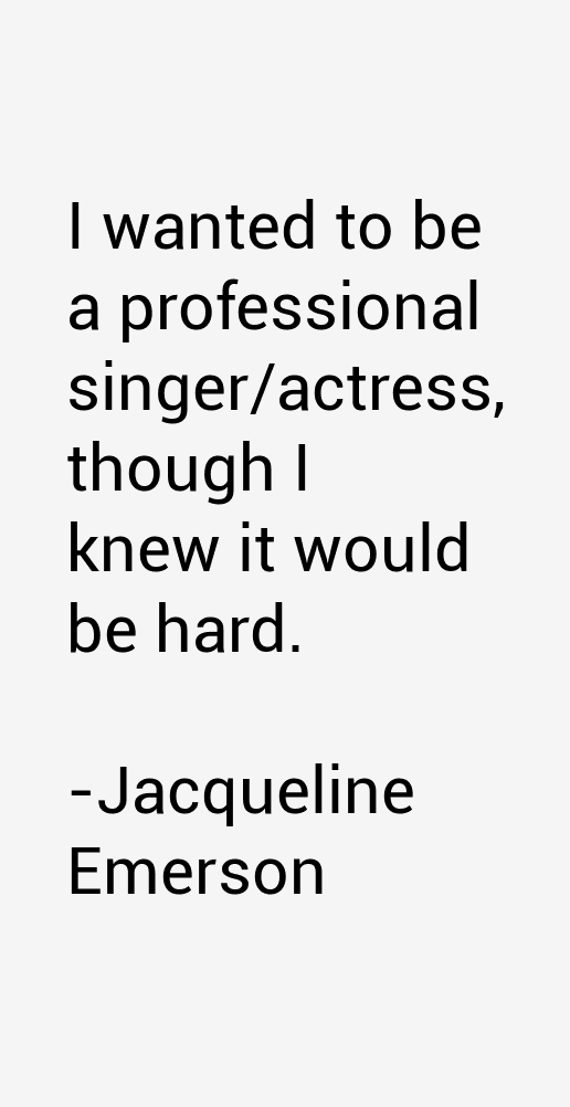 Jacqueline Emerson Quotes