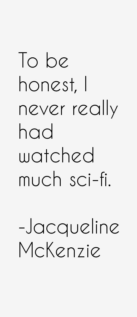Jacqueline McKenzie Quotes