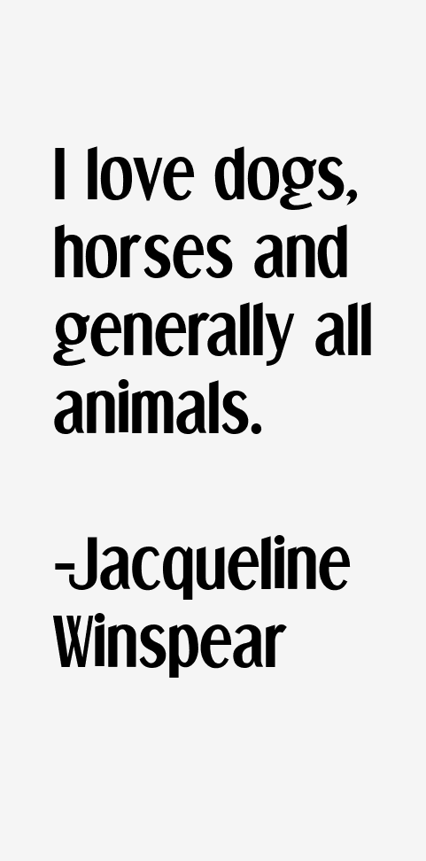 Jacqueline Winspear Quotes