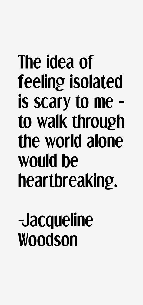 Jacqueline Woodson Quotes