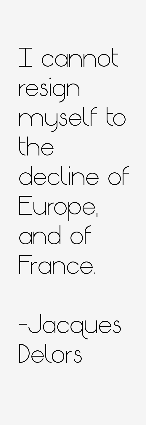 Jacques Delors Quotes