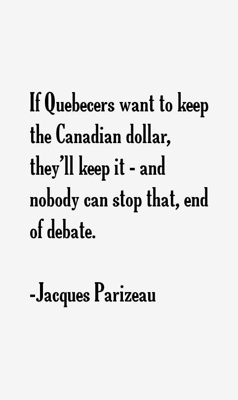 Jacques Parizeau Quotes