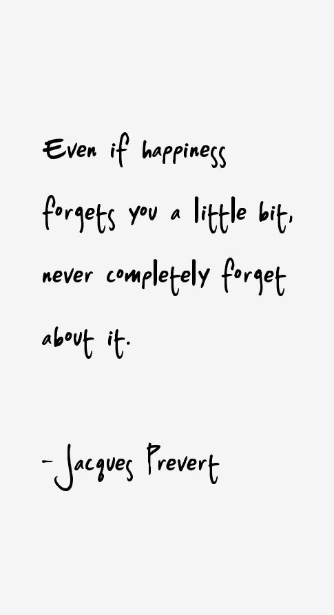 Jacques Prevert Quotes