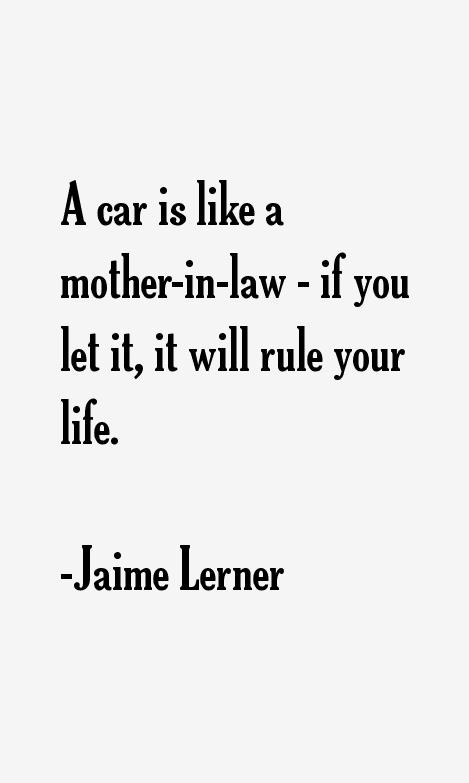 Jaime Lerner Quotes