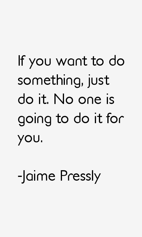 Jaime Pressly Quotes