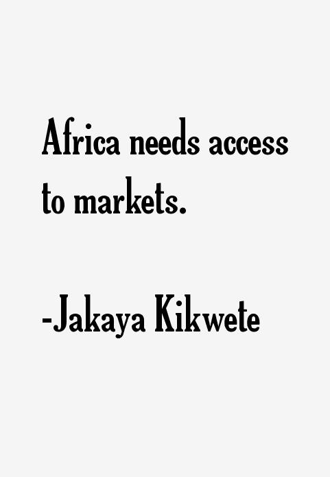 Jakaya Kikwete Quotes