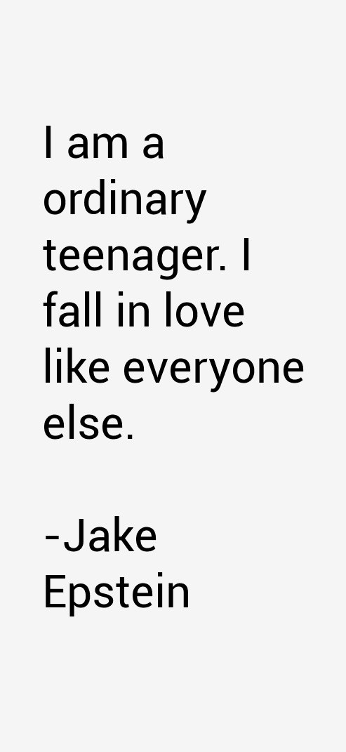 Jake Epstein Quotes
