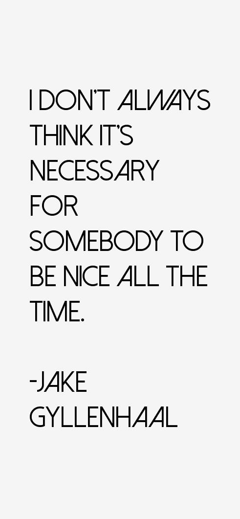 Jake Gyllenhaal Quotes