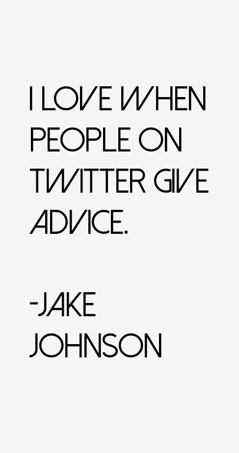 Jake Johnson Quotes