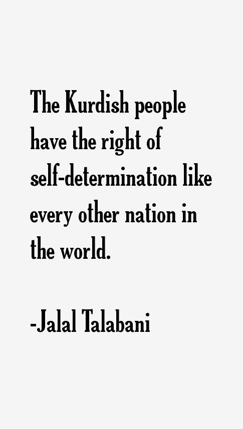 Jalal Talabani Quotes
