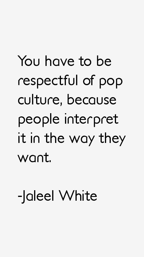 Jaleel White Quotes