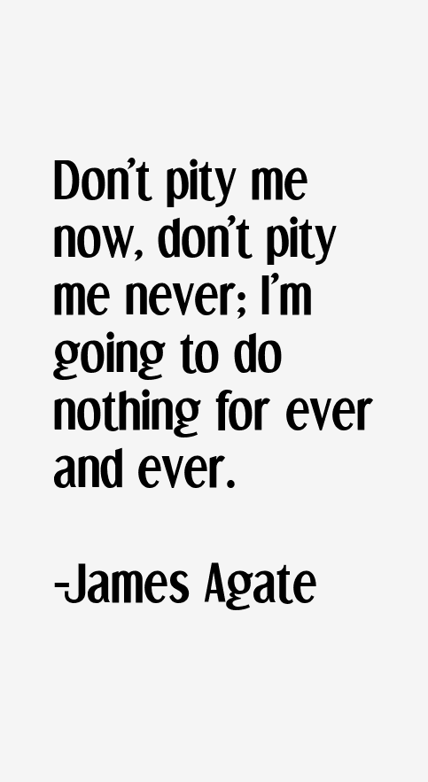James Agate Quotes
