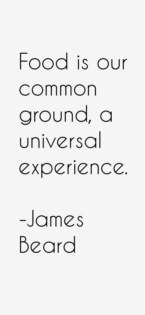 James Beard Quotes