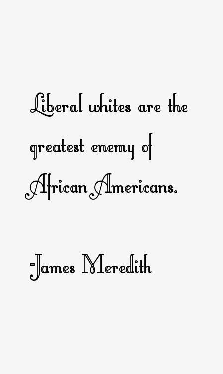 http://celebriot.com/quotes_img/j/james-meredith/james-meredith-quotes-36848.png