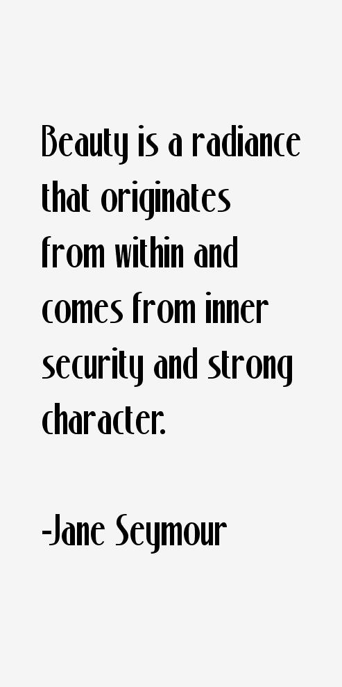Jane Seymour Quotes