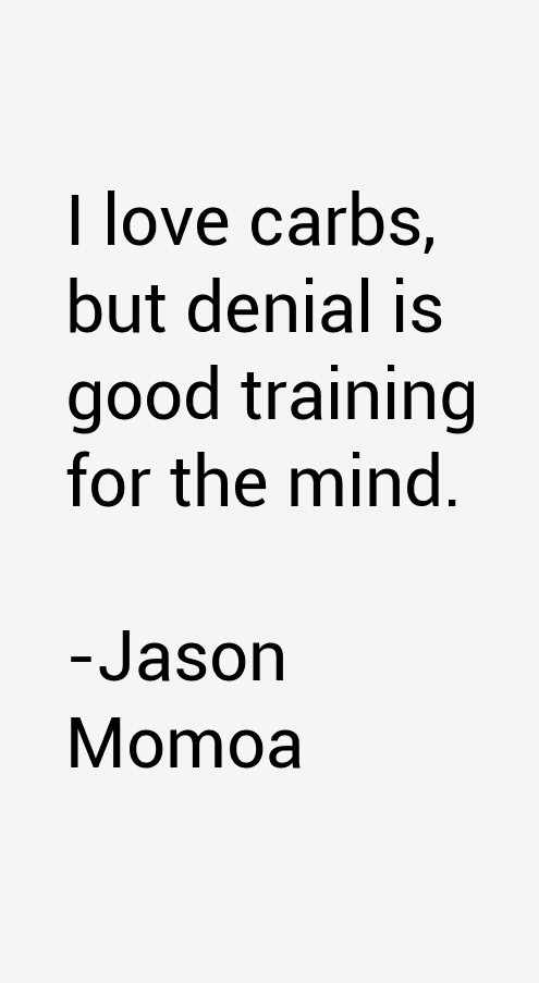I Love You Jason Quotes : Jason Momoa Quotes & Sayings