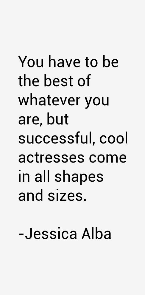 Jessica Alba Quotes