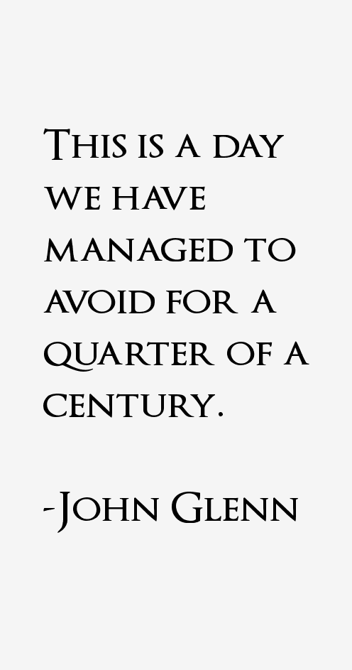 john glenn astronaut quotes - photo #18